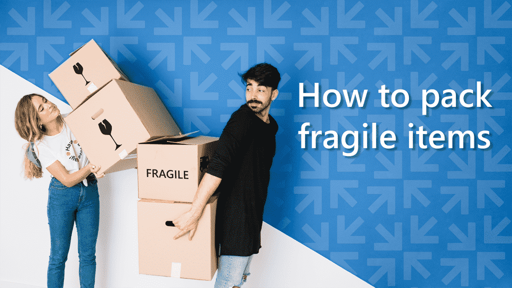 Essential points about packing fragile items